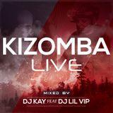 Dj Kay feat Dj Lil Vip - Kizomba Live (2o17).mp3
