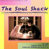 """""""The Soul Shack"""" w/ DJ-J-ME (May 2017) The Birthday Edition Pt 1"""