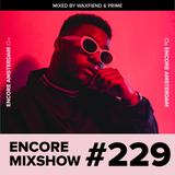 Encore Mixshow 229