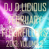 DJ D.LICIOUS FEBRUARY FLOORFILLERS 2013: VOLUME 2
