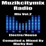 Marky Boi - Muzikcitymix Radio - Mix Vol.2