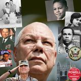 General Colin Powell - Episode 26