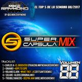 #SuperCapsulaMix - #Volumen88 - by @DjMikeRaymond
