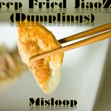 Deep Fried JiaoZi (Dumplings)