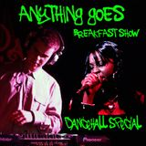 01/03/12 The Anything Goes Breakfast Show DANCEHALL SPECIAL with Lady Chann & King Solo-mon