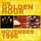 GOLDEN HOUR : NOVEMBER 1996