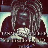 TANAKA SKYWALKER MACHIKADO RADIO vol.2 【田中スカイウォーカーの街角RADIO vol.2】