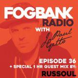 J Paul Getto - Fogbank Radio 036 with Russoul