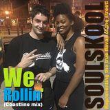 WE ROLLIN' (Coastline mix) feat: Cat Shell, Keanna O'Quinn, Fritzwa, Mumu Fresh, Ari Lennox...