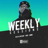 Weekly Sessions #1 - UK  & U.S Hip Hip / Trap / Drill / Grime  - @DJRUGRAT