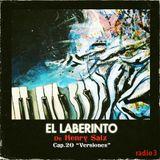 """El Laberinto de Henry Saiz – Cap. 20 """"VERSIONES"""""""