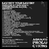 Destroy your Destiny - Hardcore Attack Issue 4 - German Special Edition [ABPHA004]