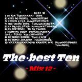 The・best Ten  - Mix 12 -