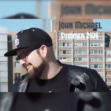 John Michael - Summer 2K16 (Peak Vox)