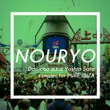 【PURE IBIZA8月】NOURYO