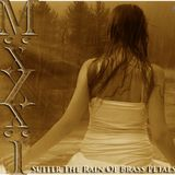 Minxi Mayhem - Suffer the Rain of Brass Pedals  (Original Set Recording 2009)