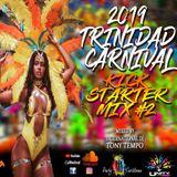 2019 Trinidad Carnival Kick Start Mix #2 mixed by DJ Tony Tempo