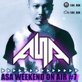 DJ ASA WEEKEND ON AIR #7