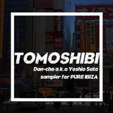 【PURE IBIZA9月】TOMOSHIBI