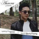 AURORA - Uplifting / Progressive DJ Specials - Mixed by Boris Foong