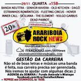 # 158 Arariboia Rock News - 29.11.2017 - Gestão de Carreira
