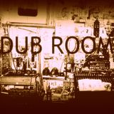 Dub Room - Episode #5