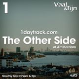 Monthly Mix November '18 | Vaal & Tijn - The Other Side of Amsterdam | 1daytrack.com