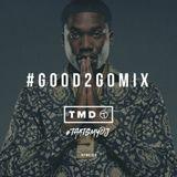 Good 2 Go Mix 29/07/15 (New R&B / Hip Hop)