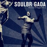 SoulBrigada pres. The Soul Of Reggae Vol. 5