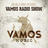 Vamos Radio Show By Rio Dela Duna #83