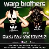 Warp Brothers - Here We Go Again Radio #100