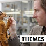 Themes 21 - Wes Anderson