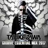 TAI IKEZAWA - GROOVE ESSENTIAL MIX 2017 vol.01(May)