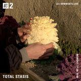Total Stasis - 28th January 2019