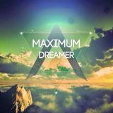 Dreamer - MAXIMUM radioshow #99