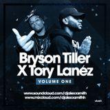 DJAlexSmith Presents #BrysonTillerxToryLanez