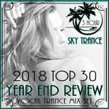 Sky Trance  2018 Vocal Trance Year-End Top 30 New Releases