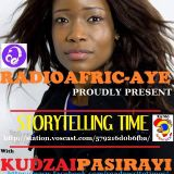 KUDZAI PASIRAYI STORYTELLING TIME @ RADIO AFRIC-AYE. SESSION 2