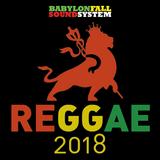 Reggae 2018 mix