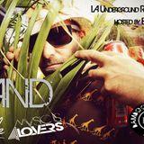 LA Underground Radio Show presents SAND (Musicis4Lovers/Lovelife)