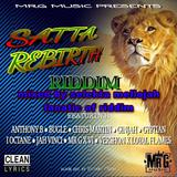 Satta Rebirth Riddim (mr g music 2017) Mixed By SELEKTA MELLOJAH FANATIC OF RIDDIM
