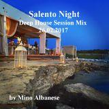 Salento Night-Deep House Session Mix 26.02.2017