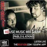 #TheHouseMusicShow by @Pablo&Atkins 15.10.2018 9-11pm
