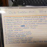Old Skool Mix 25/04/2004