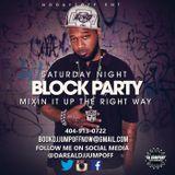 DJ JUMPOFF SATURDAY NIGHT BLOCK PARTY  POWER 101 JAMZ