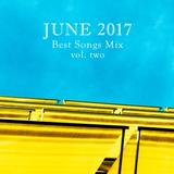 COLUMBUS BEST OF JUNE 2017 MIX - VOL. TWO