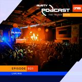 Rusty - The Trusty Show #031 (Live @ Unite)