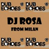 DJ Rosa from Milan - Dub Echoes