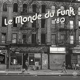 [Musicophilia] - 'Le Monde du Funk '80' (1979-1980) | 7 of 10