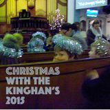 Christmas With The Kinghan's 2015